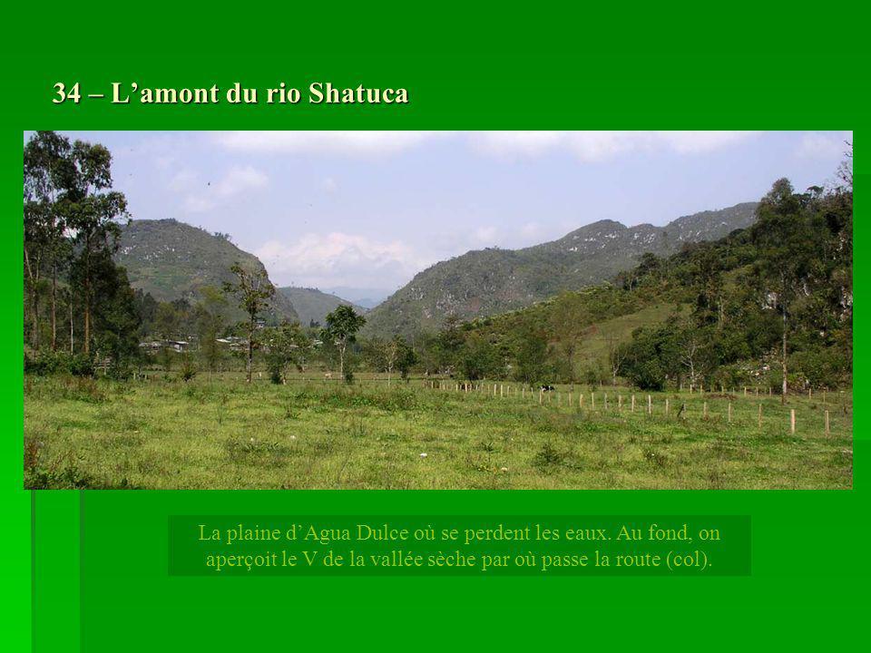 34 – L'amont du rio Shatuca