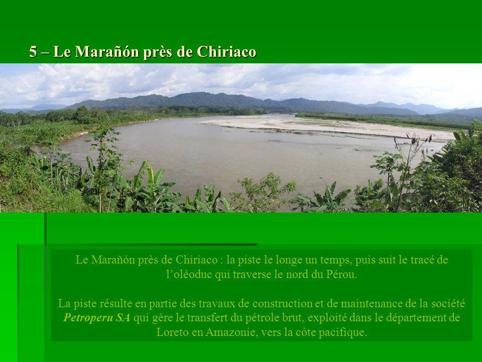 5 – Le Marañón près de Chiriaco