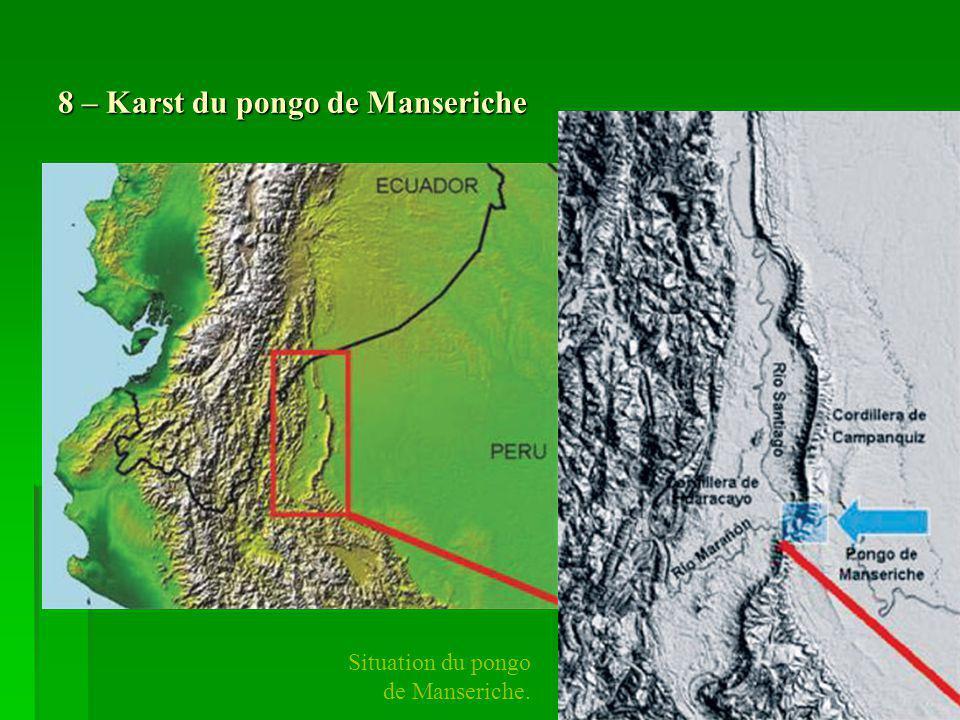 8 – Karst du pongo de Manseriche