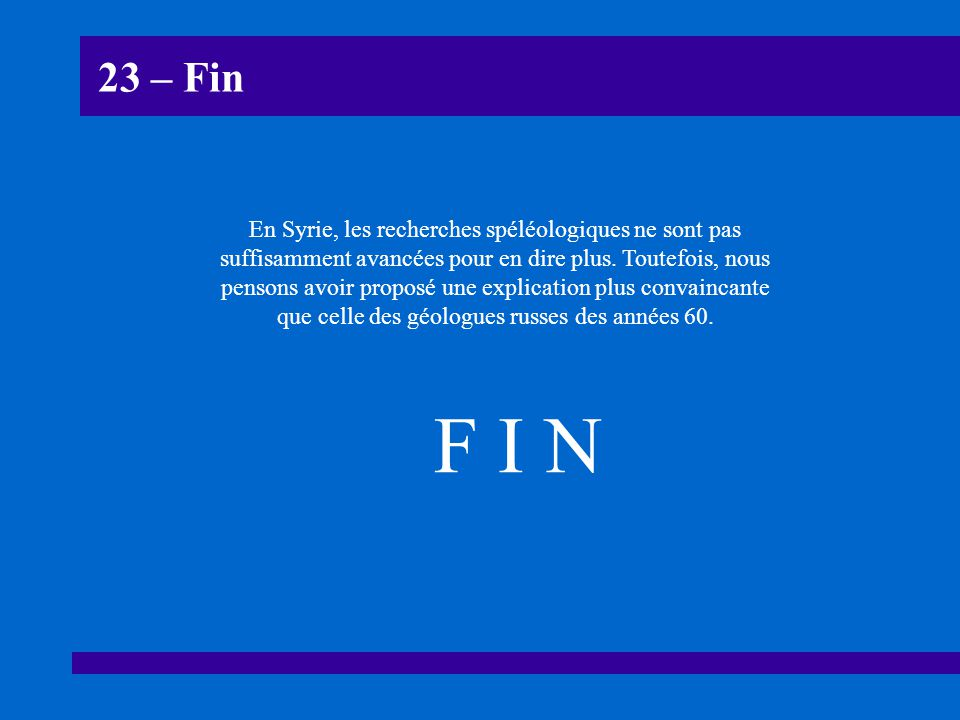 23 – Fin