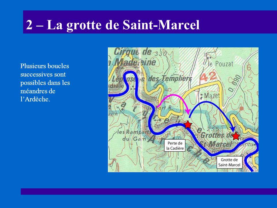 2 – La grotte de Saint-Marcel
