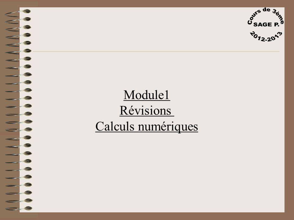 Cours de 3ème SAGE P. 2012-2013 Module1 Révisions Calculs numériques