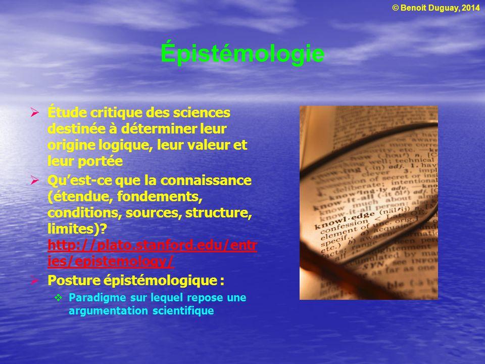 Épistémologie Étude critique des sciences destinée à déterminer leur origine logique, leur valeur et leur portée.