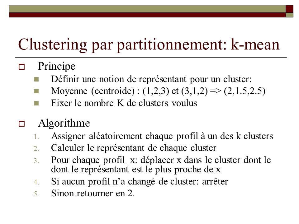 Clustering par partitionnement: k-mean