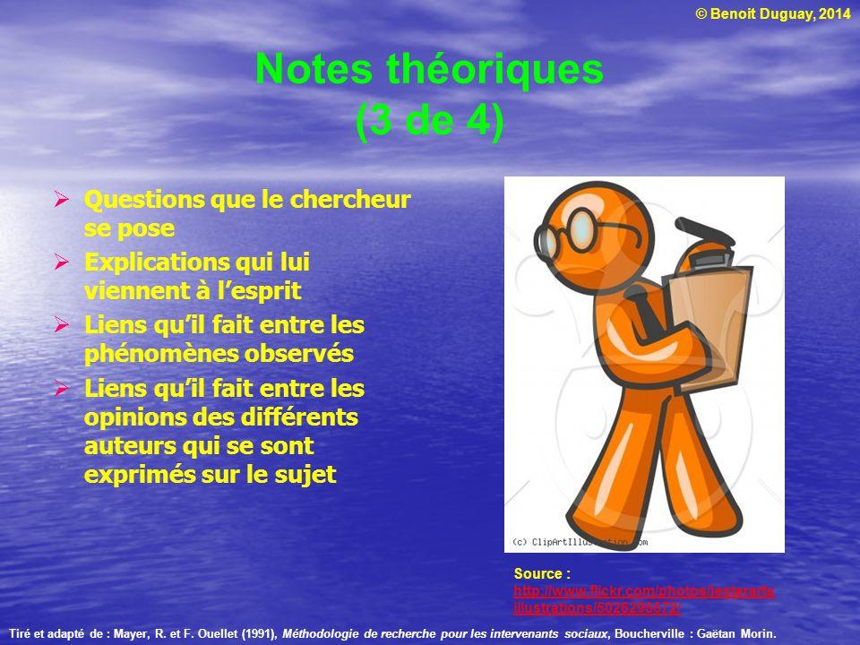 Notes théoriques (3 de 4) Questions que le chercheur se pose