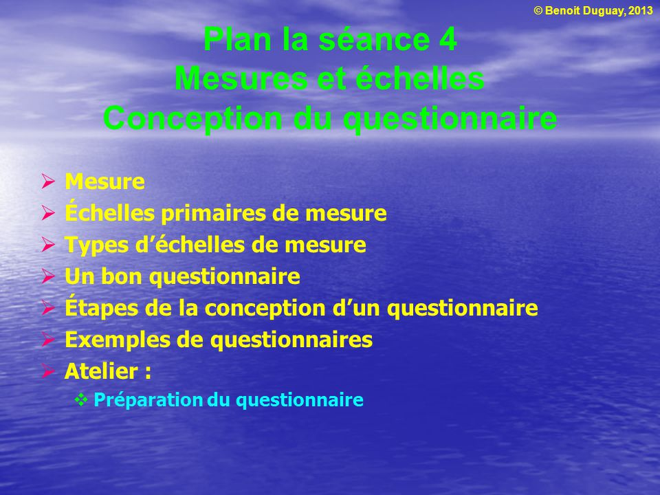 Plan la séance 4 Mesures et échelles Conception du questionnaire