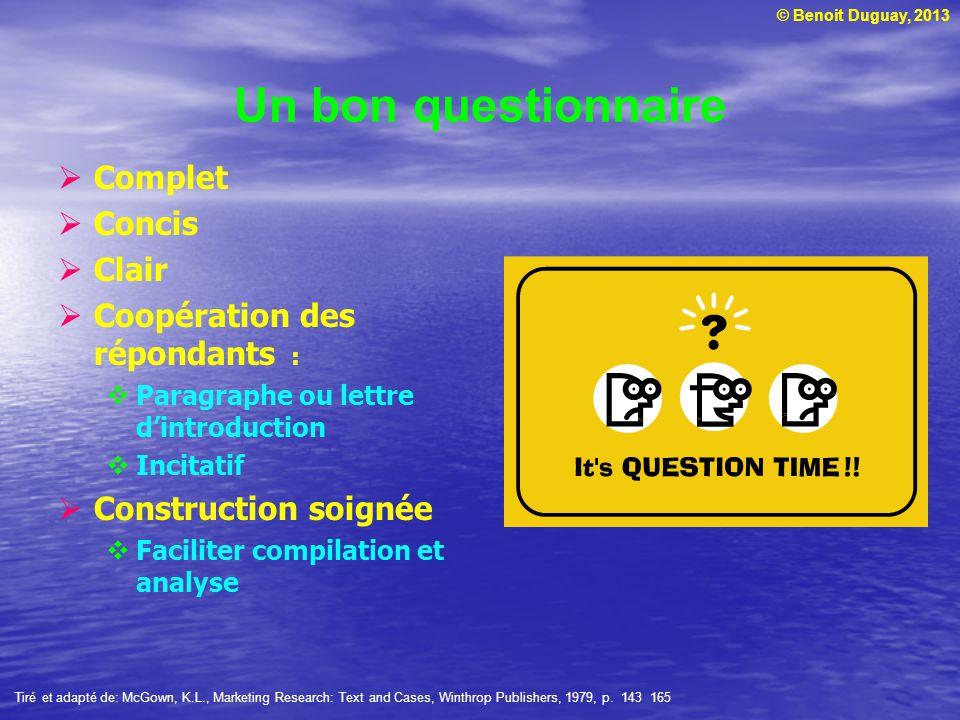 Un bon questionnaire Complet Concis Clair Coopération des répondants :