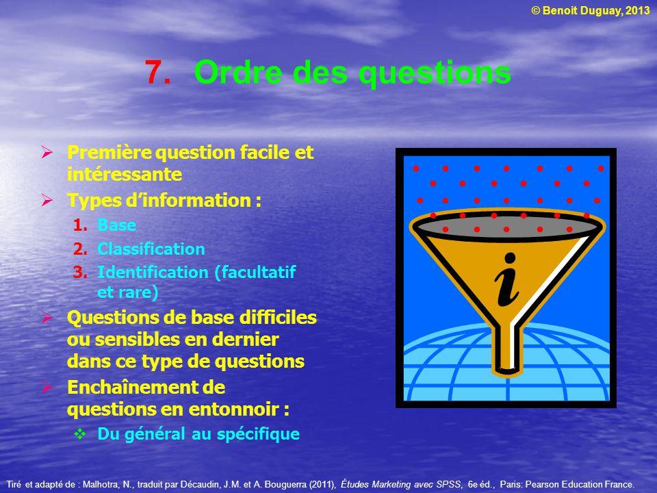 Ordre des questions Première question facile et intéressante