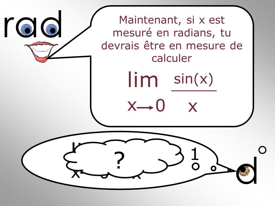 rad d lim lim x = 1 x sin(x) sin(x)