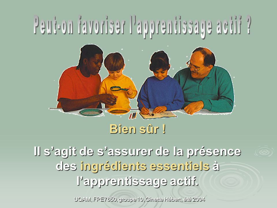 Peut-on favoriser l'apprentissage actif