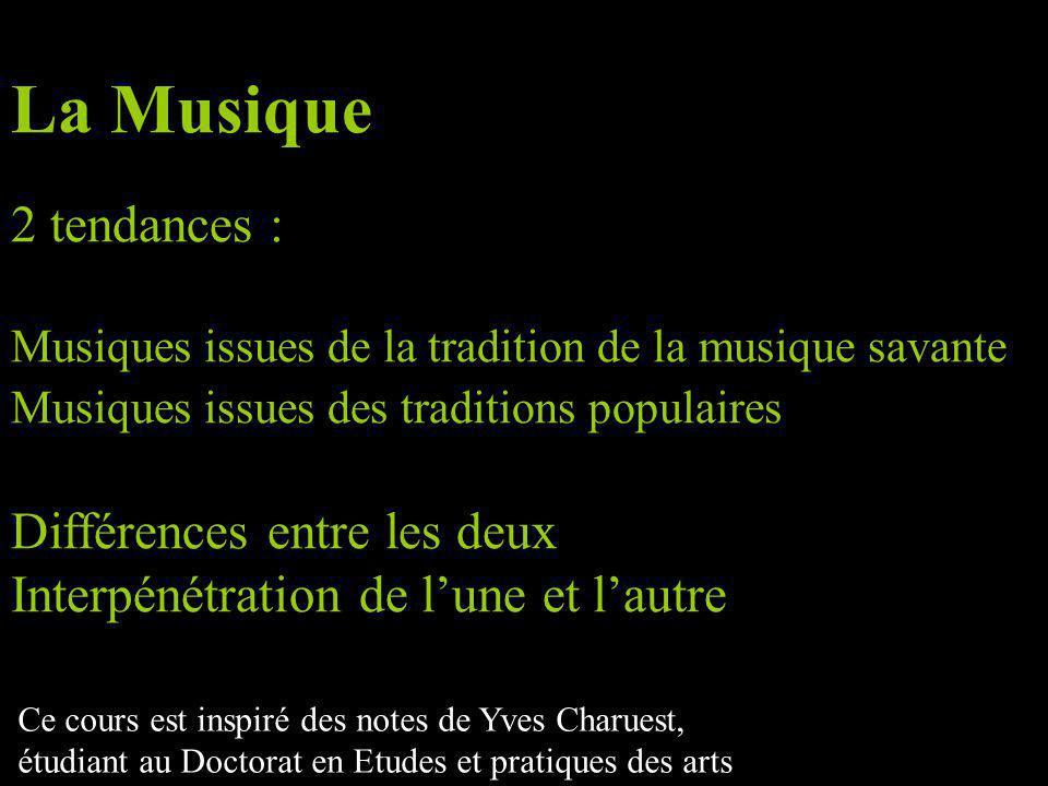 La Musique 2 tendances : Différences entre les deux
