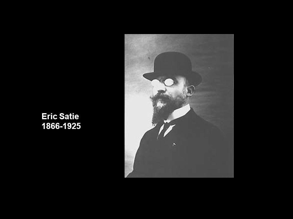 Eric Satie 1866-1925