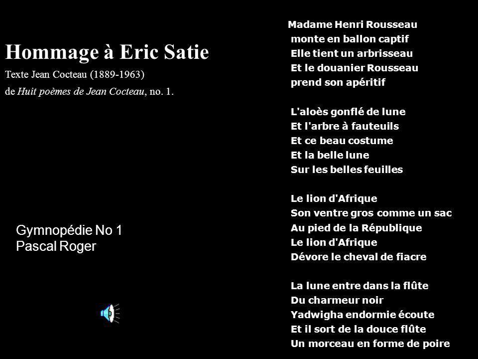 Hommage à Eric Satie Gymnopédie No 1 Pascal Roger