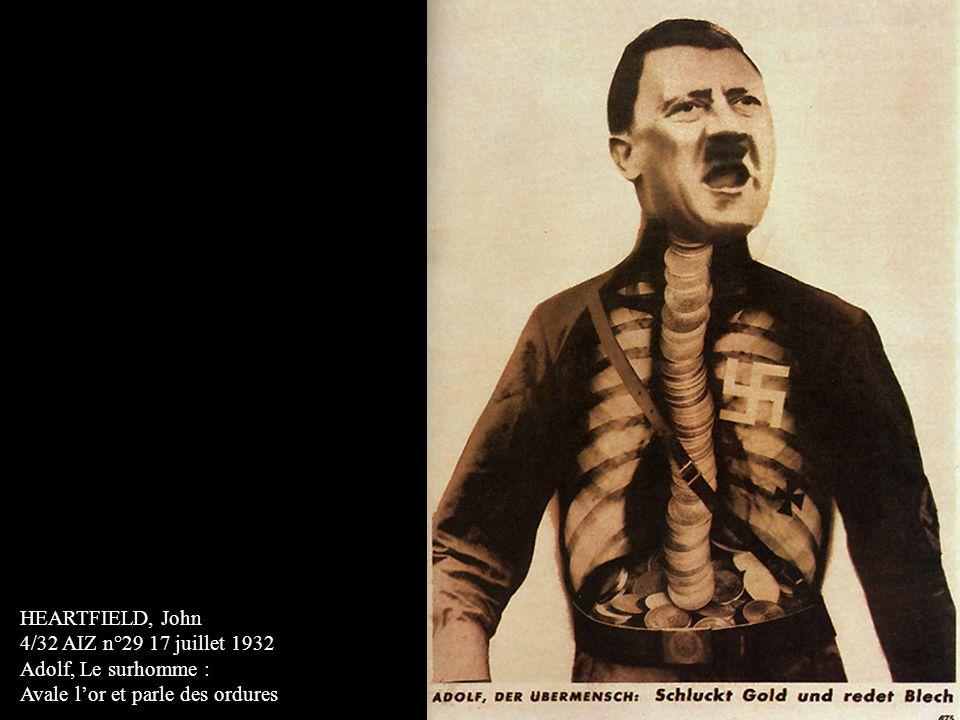 HEARTFIELD, John 4/32 AIZ n°29 17 juillet 1932 Adolf, Le surhomme : Avale l'or et parle des ordures