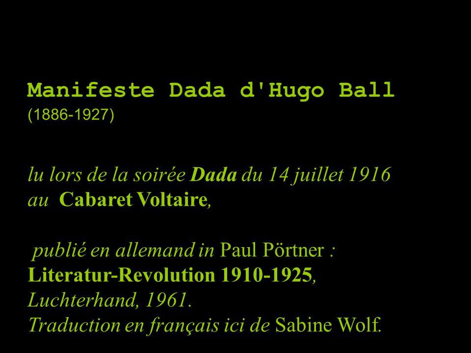 Manifeste Dada d Hugo Ball (1886-1927)