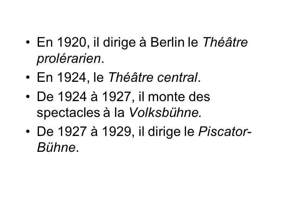 En 1920, il dirige à Berlin le Théâtre prolérarien.