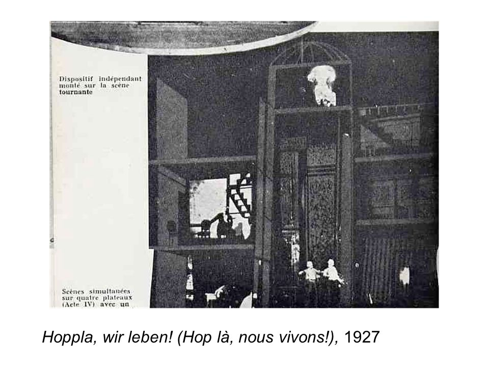 Hoppla, wir leben! (Hop là, nous vivons!), 1927