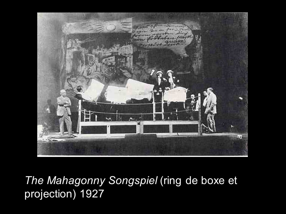 The Mahagonny Songspiel (ring de boxe et projection) 1927