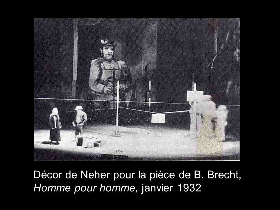 Décor de Neher pour la pièce de B