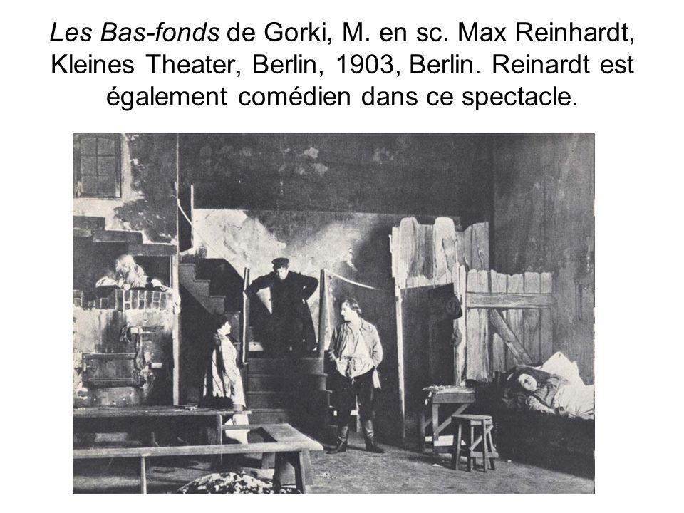 Les Bas-fonds de Gorki, M. en sc