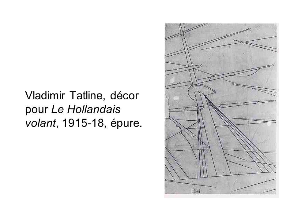 Vladimir Tatline, décor pour Le Hollandais volant, 1915-18, épure.