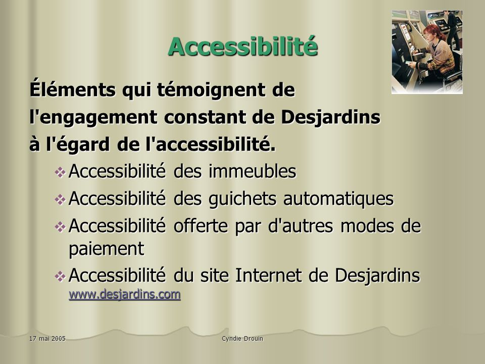 Accessibilité Éléments qui témoignent de
