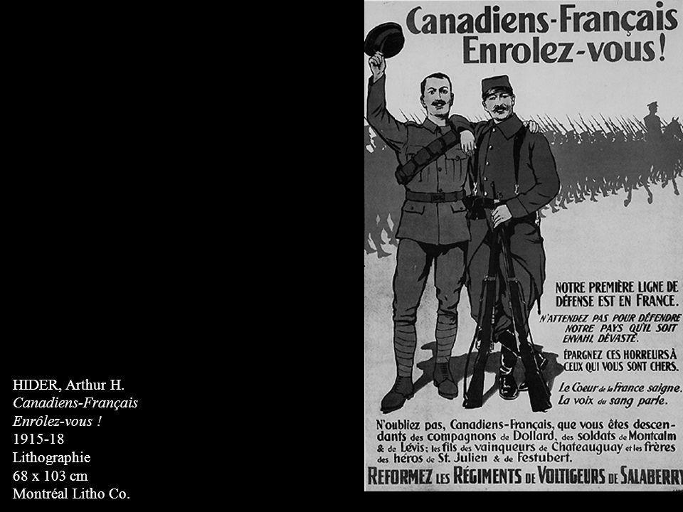 HIDER, Arthur H. Canadiens-Français. Enrôlez-vous .