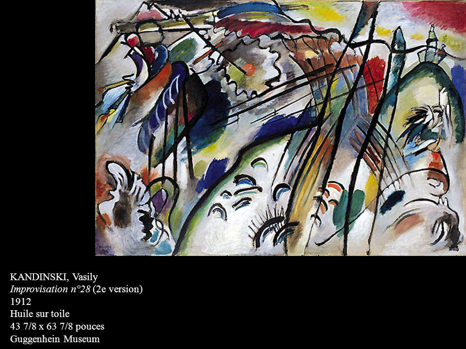 KANDINSKI, Vasily Improvisation n°28 (2e version) 1912. Huile sur toile. 43 7/8 x 63 7/8 pouces.