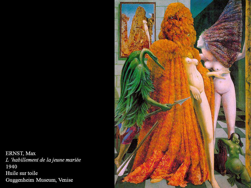 ERNST, Max L 'habillement de la jeune mariée 1940 Huile sur toile Guggenheim Museum, Venise