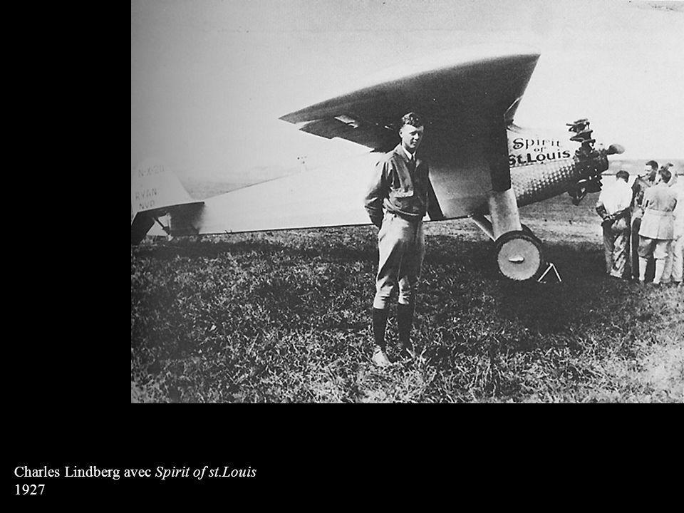 Charles Lindberg avec Spirit of st.Louis