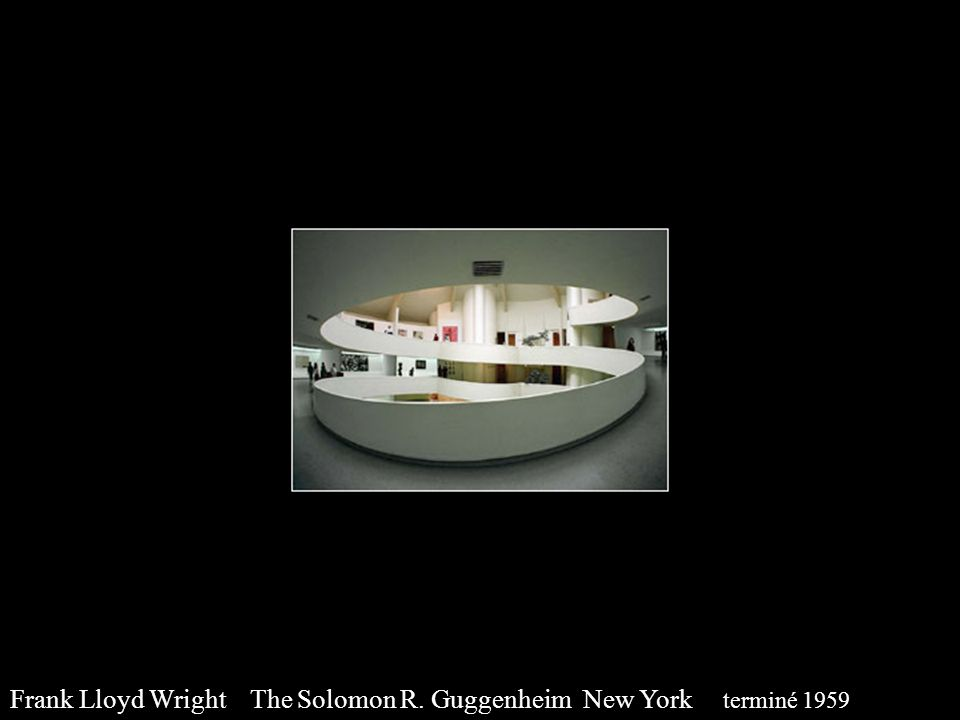 Frank Lloyd Wright The Solomon R. Guggenheim New York terminé 1959