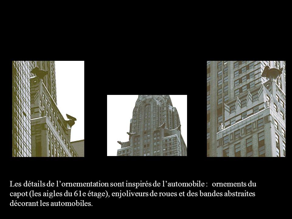 Les détails de l'ornementation sont inspirés de l'automobile : ornements du capot (les aigles du 61e étage), enjoliveurs de roues et des bandes abstraites décorant les automobiles.
