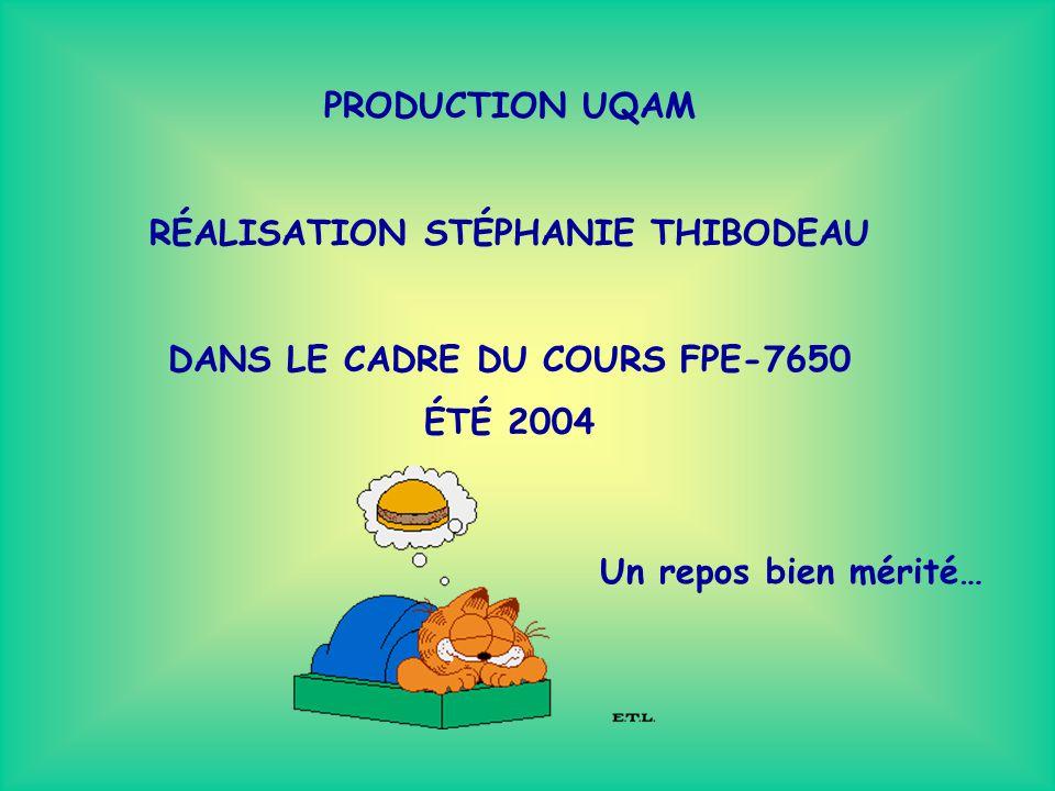 RÉALISATION STÉPHANIE THIBODEAU DANS LE CADRE DU COURS FPE-7650