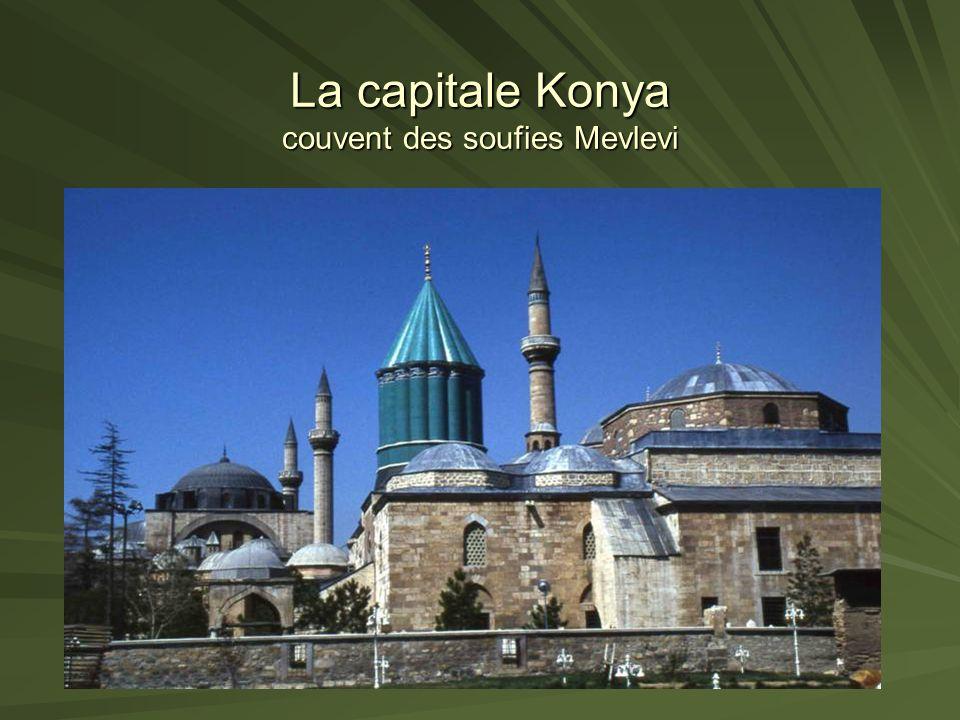 La capitale Konya couvent des soufies Mevlevi