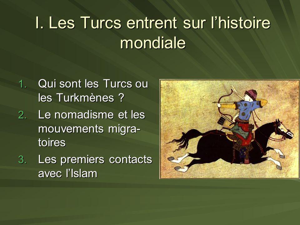 I. Les Turcs entrent sur l'histoire mondiale