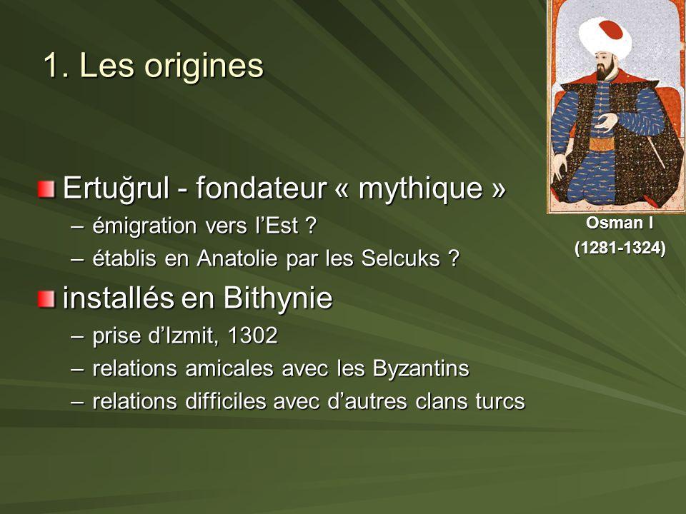 1. Les origines Ertuğrul - fondateur « mythique »