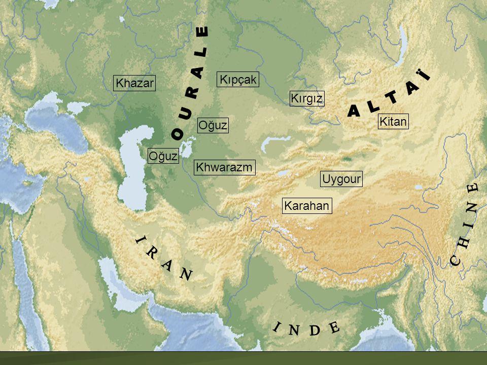 O U R A L E A L T A Ï C H I N E I R A N I N D E Kıpçak Khazar Kırgız