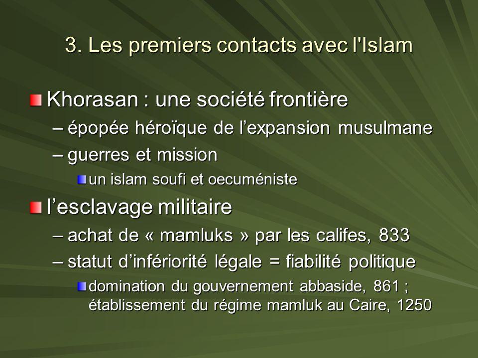 3. Les premiers contacts avec l Islam