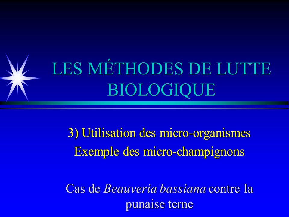 LES MÉTHODES DE LUTTE BIOLOGIQUE