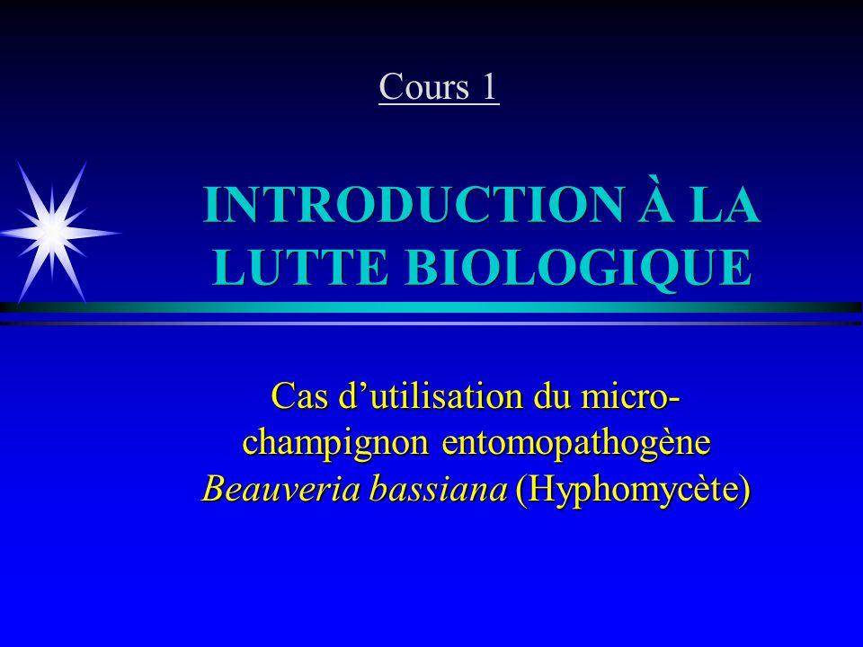 INTRODUCTION À LA LUTTE BIOLOGIQUE