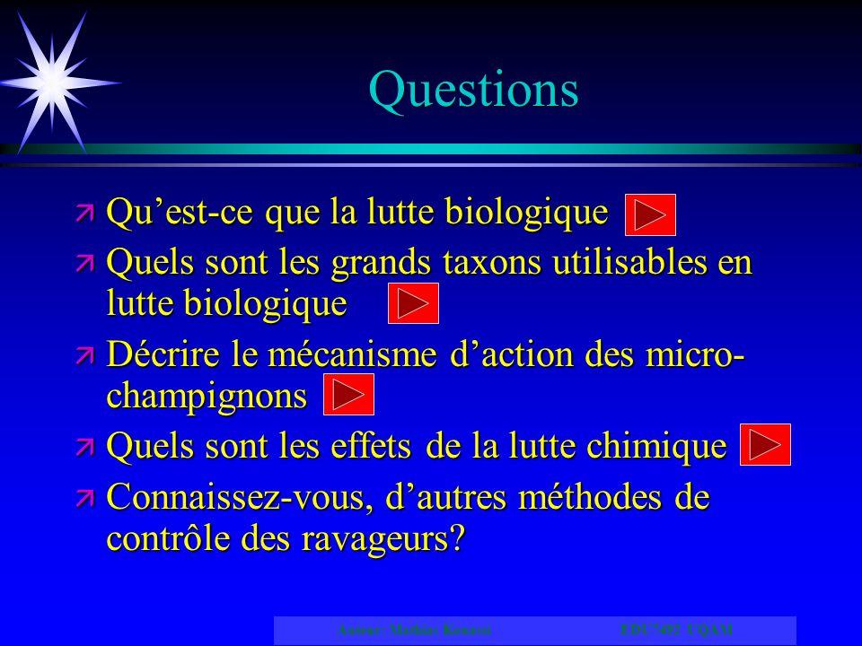 Questions Qu'est-ce que la lutte biologique