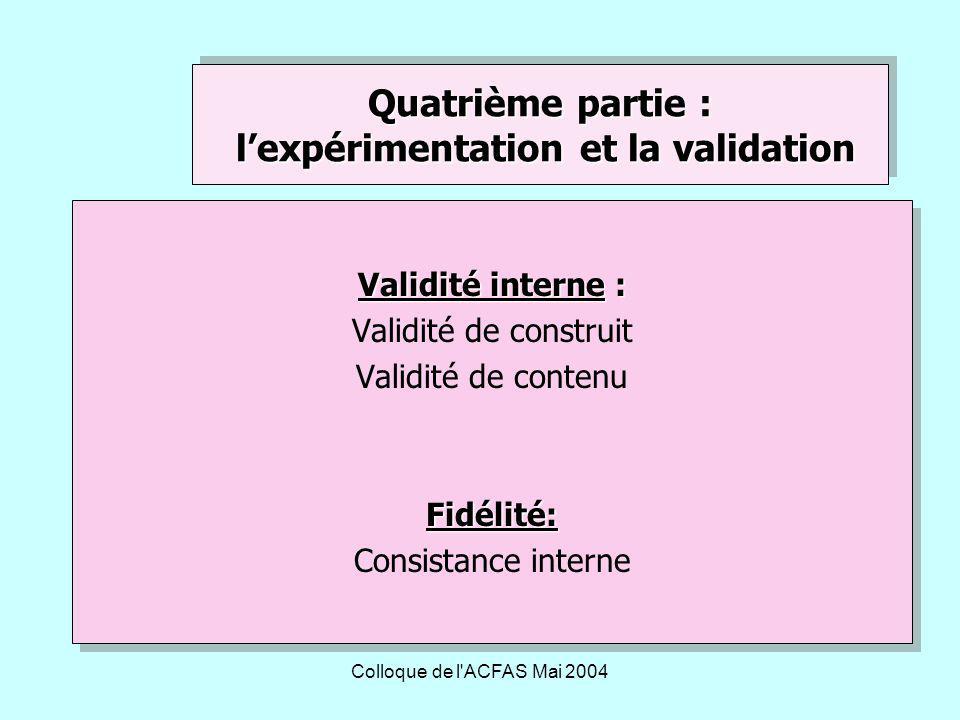 Quatrième partie : l'expérimentation et la validation