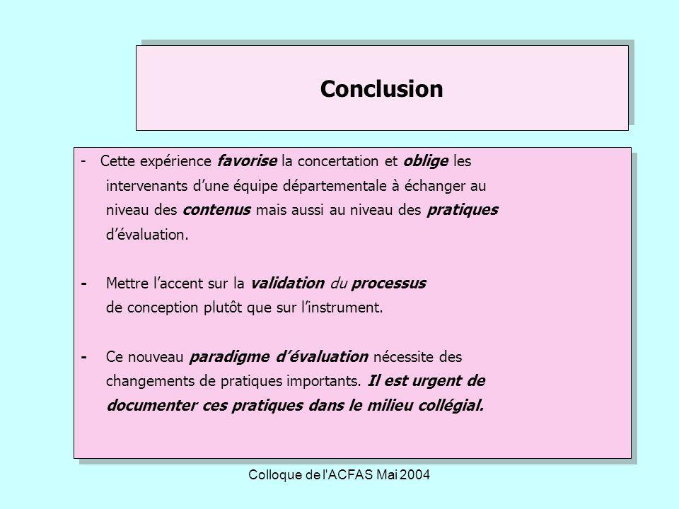 Conclusion - Cette expérience favorise la concertation et oblige les