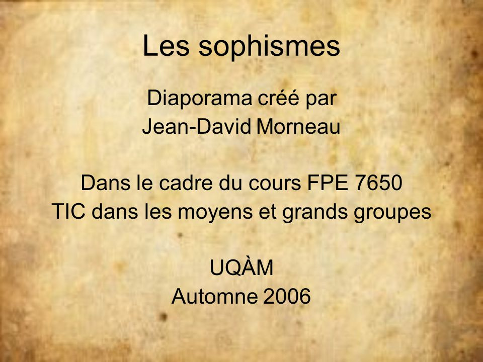 Les sophismes Diaporama créé par Jean-David Morneau