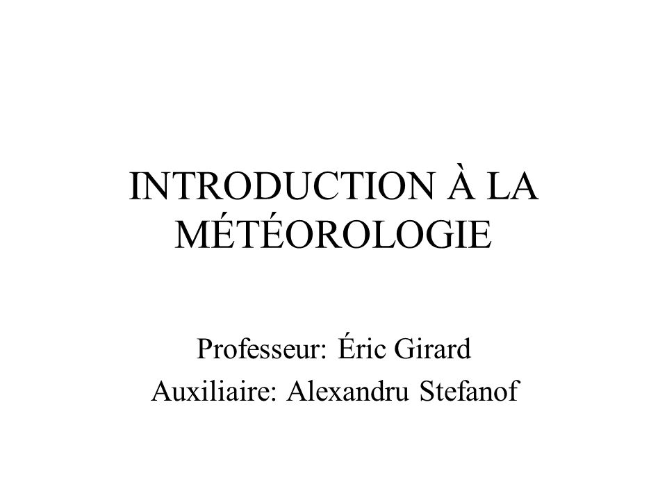 INTRODUCTION À LA MÉTÉOROLOGIE