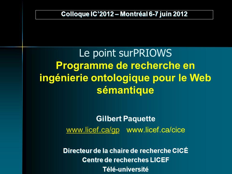 Colloque IC'2012 – Montréal 6-7 juin 2012