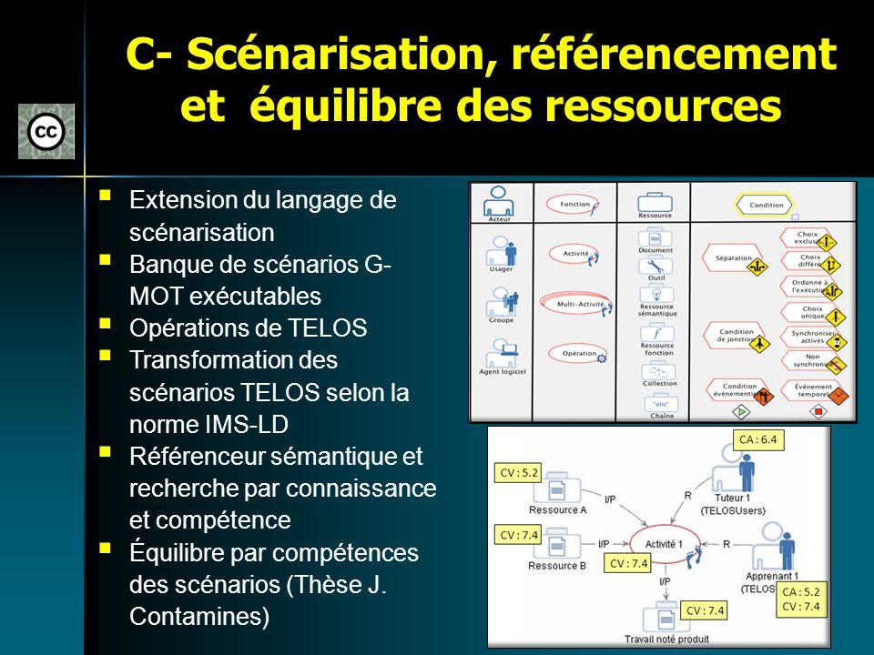 C- Scénarisation, référencement et équilibre des ressources
