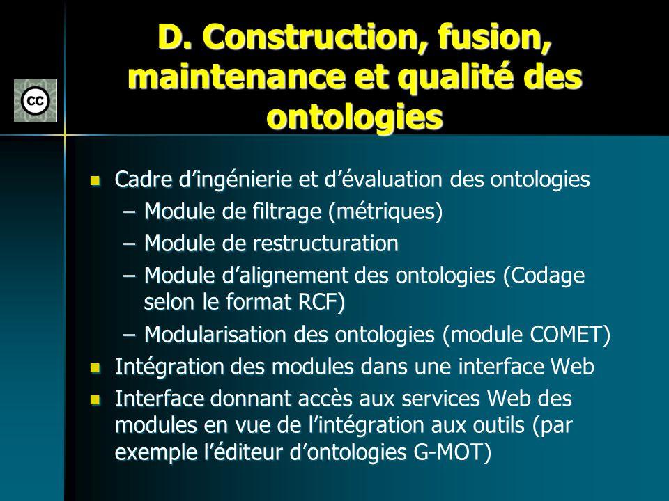 D. Construction, fusion, maintenance et qualité des ontologies