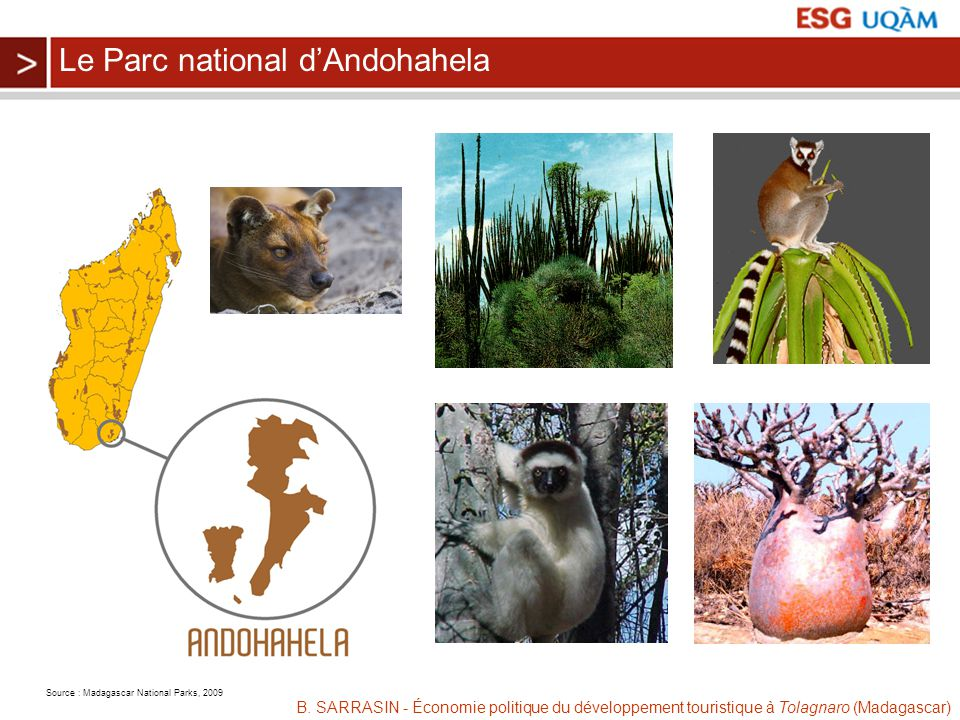 Source : Madagascar National Parks, 2009