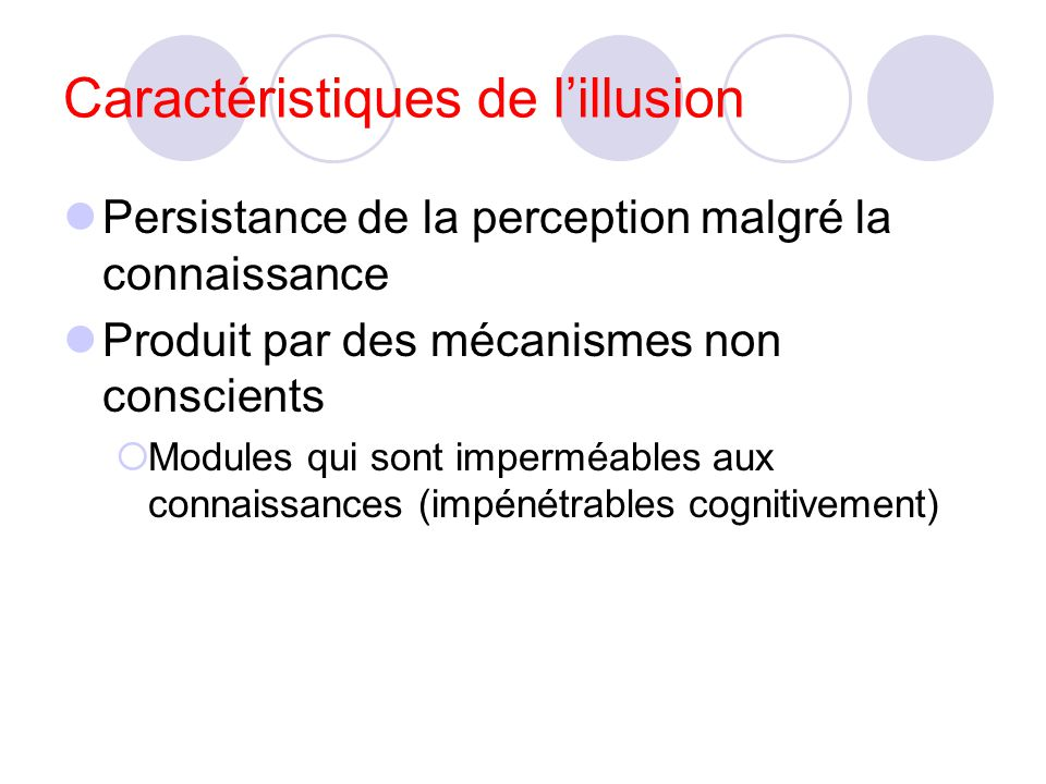 Caractéristiques de l'illusion